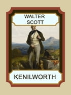 Kenilworth by Walter Scott