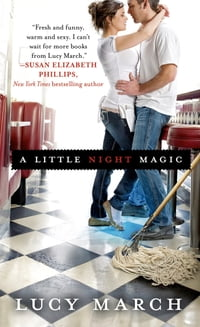 A Little Night Magic: A Novel