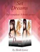 Set Dreams Boxed Set by Heidi Lowe