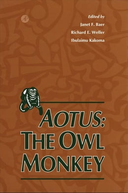 Book Aotus: The Owl Monkey by Baer, Janet F.