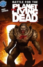 Planet of the Living Dead: Battle for the Planet of the Living Dead #3 by Joe Wight