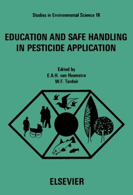 Book Education and Safe Handling in Pesticide Application by van Heemstra-Lequin, E.A.H.