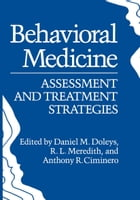 Behavioral Medicine: Assessment and Treatment Strategies