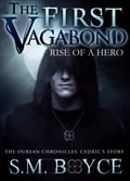 The First Vagabond: Rise of a Hero (Cedric's Story: Part 1) 9fa73c80-f069-485c-990a-0a6c1a21c684