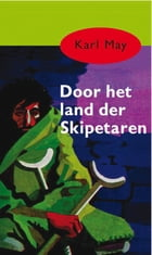 Door het land der skipetaren by Karl May