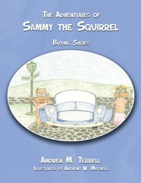 The Adventures of Sammy the Squirrel: Buying Shoes