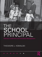The School Principal: Visionary Leadership and Competent Management