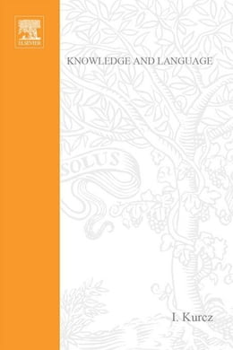 Book Knowledge and Language by Kurcz, I.