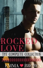 Rocked Love (The Complete Collection)