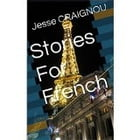 Stories For French by Jesse CRAIGNOU