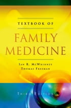 Textbook of Family Medicine by Ian R McWhinney