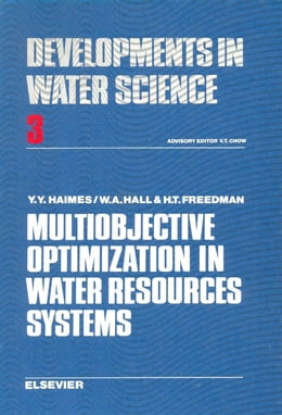 Book Multiobjective optimization in water resources systems: The surrogate worth trade-off method by Haimes, Y. Y.
