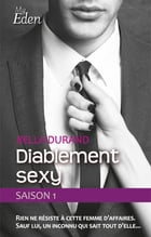 Diablement sexy - t1 by Bella Durand