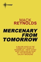 Mercenary From Tomorrow by Mack Reynolds
