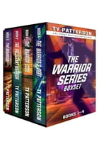 The Warriors Series Boxset I: Warriors series of Action Suspense Adventure Thrillers by Ty Patterson