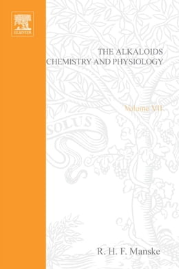 Book The Alkaloids: Chemistry and Physiology by Manske, R. H. F.