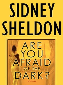 Book Are You Afraid of the Dark?: A Novel by Sidney Sheldon