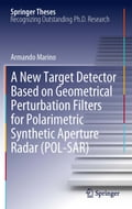 A New Target Detector Based on Geometrical Perturbation Filters for Polarimetric Synthetic Aperture Radar (POL-SAR) bddb4d5b-3541-40a3-be9f-eaea444177b5