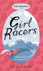 Girl Racers by Janet Gover