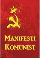 Manifesti Komunist: The Communist Manifesto, Albanian edition by Karl Marx