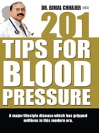 201 Tips to Control High Blood Pressure by Dr. Bimal Chhajer