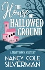THE HOUSE ON HALLOWED GROUND Cover Image