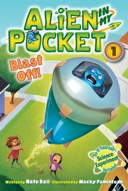 Book Alien in My Pocket #1: Blast Off! by Nate Ball