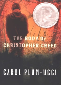 Book The Body of Christopher Creed by Carol Plum-Ucci