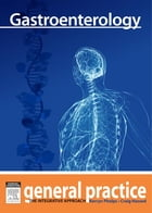 Gastroenterology: General Practice: The Integrative Approach Series by Craig Hassed