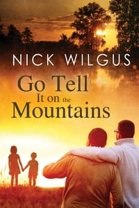 Go Tell It on the Mountains