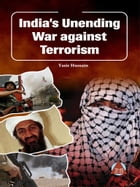 India's Unending War against Terrorism by Yasir Hussain