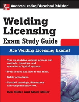 Book Welding Licensing Exam Study Guide by Miller, Rex