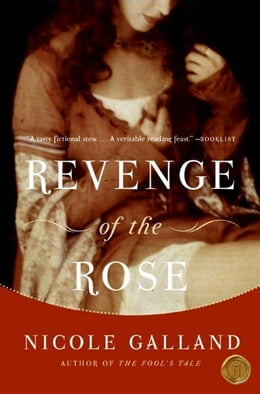 Book Revenge of the Rose by Nicole Galland