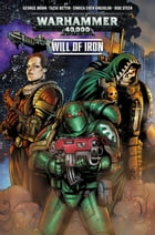 Warhammer 40,000: Will of Iron #1 by George Mann