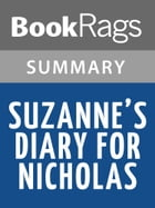 Suzanne's Diary for Nicholas by James Patterson l Summary & Study Guide by BookRags
