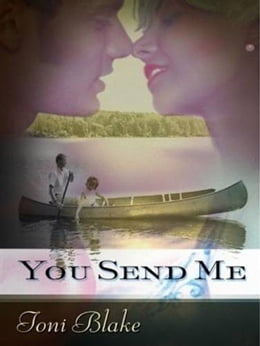 Book You Send Me by Toni Blake