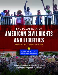Encyclopedia of American Civil Rights and Liberties: Revised and Expanded Edition, 2nd Edition [4…
