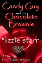Candy Guy and the Chocolate Brownie by *lizzie starr