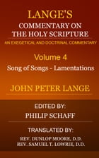 Lange's Commentary on the Holy Scripture, Volume 4 by Lange, John Peter