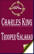1230000481076 - Charles King: Trooper Galahad - Bog