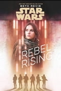 Star Wars: Rebel Rising 14311004-91fb-40af-a28a-e31abde3ad1c