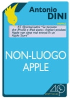 Non-luogo Apple by Antonio Dini