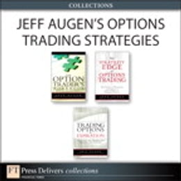 Book Jeff Augen's Options Trading Strategies (Collection) by Jeff Augen