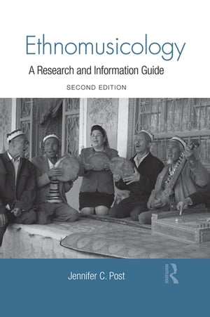 Ethnomusicology A Research and Information Guide
