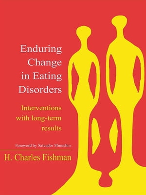 Enduring Change in Eating Disorders Interventions with Long-Term Results