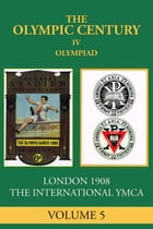 IV Olympiad: London 1908 by George Constable