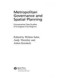 Metropolitan Governance and Spatial Planning: Comparative Case Studies of European City-Regions