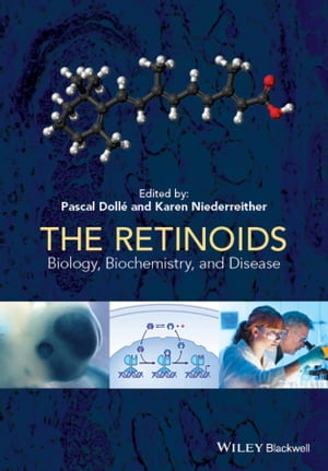 The Retinoids Biology,  Biochemistry,  and Disease