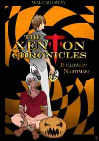 The Xenton Chronicles: Halloween Nightmare: The Xenton Chronicles, #1.5