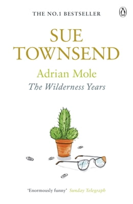 Book Adrian Mole: The Wilderness Years: The Wilderness Years by Sue Townsend